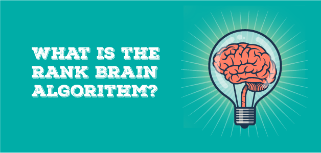 What is the Rank brain Algorithm?