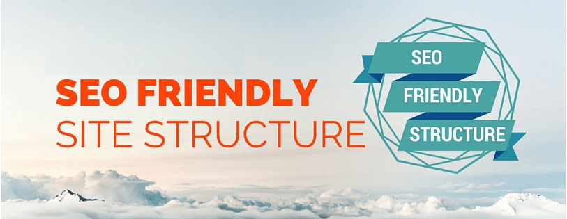 How to create a structure/architecture of the site that is SEO friendly