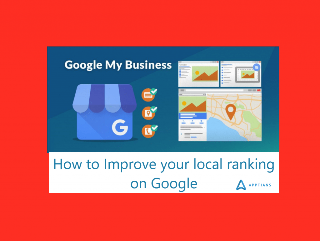 How to Improve your local ranking on Google