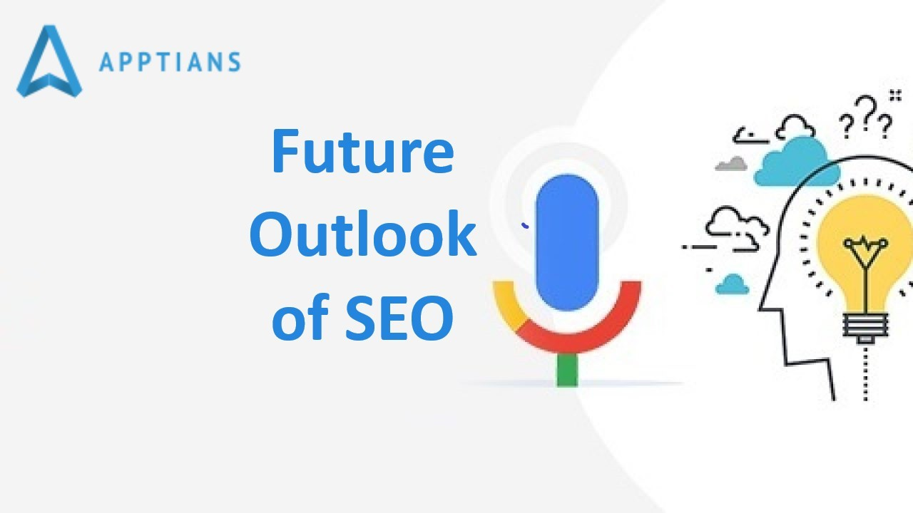 The Future Outlook Of SEO…