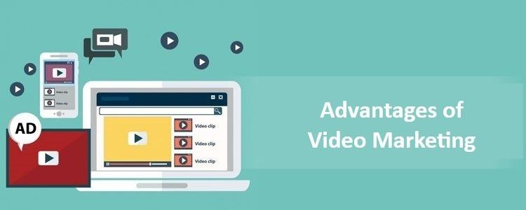 Advantage of Video Marketing